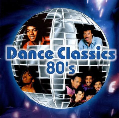 80's Dance Classics - Various Artists   Songs, Reviews